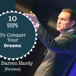 10 Steps To Conquer Your Dreams