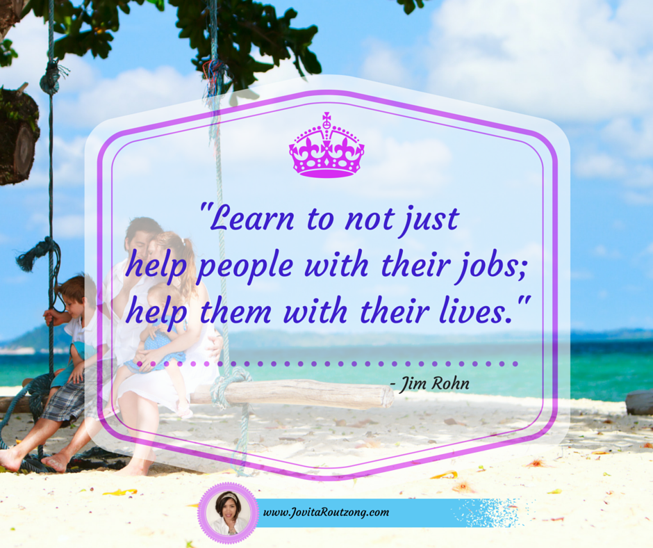 Jim Rohn S Quote Learn To Help People With Their Lives