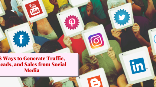8 Ways to Generate Traffic, Leads, and Sales from Social Media